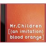 <CD> ミスター・チルドレン / [(an imitation) blood orange](初回限定盤)(DVD付)