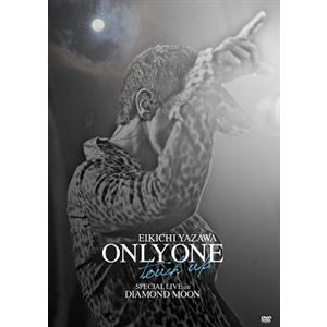 <DVD> 矢沢永吉 / ONLY ONE~touch up~SPECIAL LIVE in DIAMOND MOOM