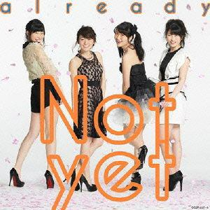 <CD> Not yet / already(B)(DVD付)