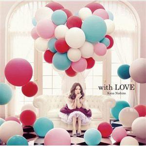 <CD> 西野カナ / with LOVE