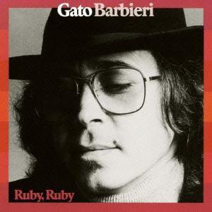 <CD> ガトー・バルビエリ / ルビー、ルビー