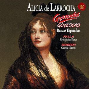 <CD> ラローチャ / グラナドス:ゴイェスカス&スペイン舞曲集
