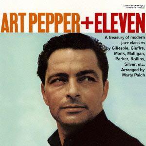 <CD> アート・ペッパー / アート・ペッパー・プラス・イレヴン+3