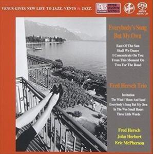 <CD> フレッド・ハーシュ・トリオ / エブリバディーズ・ソング・バット・マイ・オウン