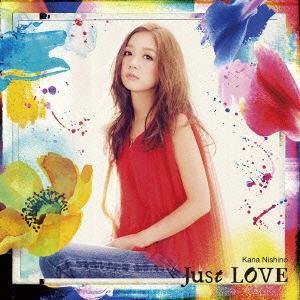 <CD> 西野カナ / Just LOVE(初回生産限定盤)(DVD付)