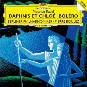 <CD> ブーレーズ / ラヴェル:バレエ「ダフニスとクロエ」、ボレロ
