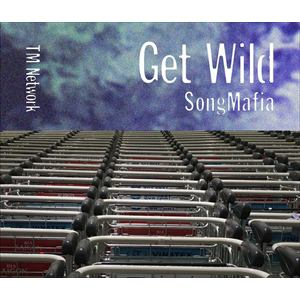 【発売日翌日以降お届け】<CD> TM NETWORK / GET WILD SONG MAFIA