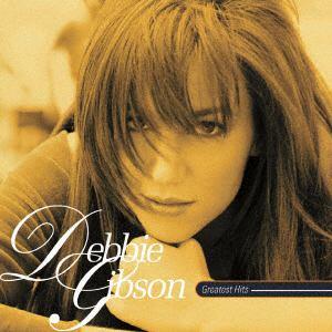 <CD> デビー・ギブソン / グレイテスト・ヒッツ<ヨウガクベスト1300 SHM-CD>
