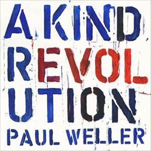 <CD> ポール・ウェラー / ア・カインド・レボリューション