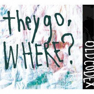 <CD> OLDCODEX / they go,Where?(初回限定盤)(DVD付)