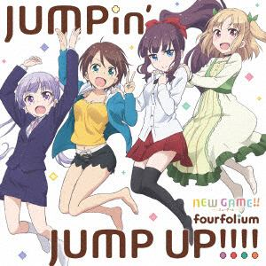 <CD> fourfolium / TVアニメ「NEW GAME!!」エンディングテーマ「JUMPin' JUMP UP!!!!」