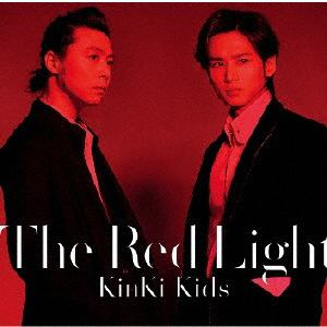 <CD> KinKi Kids / The Red Light(初回盤B)(DVD付)