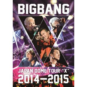 "<DVD> BIGBANG / BIGBANG JAPAN DOME TOUR 2014~2015 ""X"""