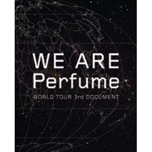 <BLU-R> WE ARE Perfume -WORLD TOUR 3rd DOCUMENT(初回限定盤)