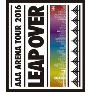 <BLU-R> AAA / AAA ARENA TOUR 2016 - LEAP OVER -