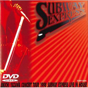 <DVD> 矢沢永吉 / SUBWAY EXPRESS LIVE IN HOUSE