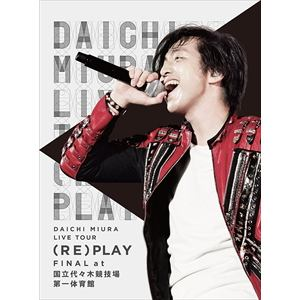 <BLU-R> 三浦大知 / DAICHI MIURA LIVE TOUR 2016 (RE)PLAY