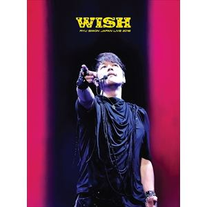 <DVD> リュ・シウォン / RYU SIWON JAPAN LIVE TOUR 2016-WISH-(完全初回限定盤)