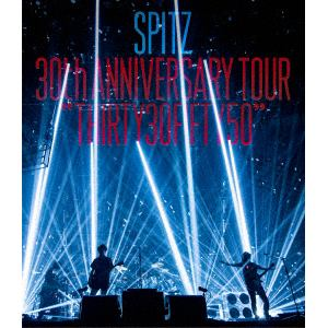 "<BLU-R> スピッツ / SPITZ 30th ANNIVERSARY TOUR ""THIRTY30FIFTY50""(通常盤)"