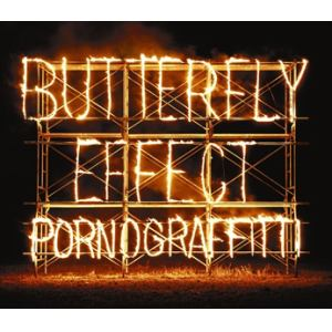 <CD> ポルノグラフィティ / BUTTERFLY EFFECT(初回生産限定盤)(DVD付)