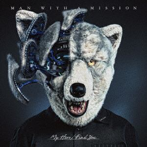 <CD> MAN WITH A MISSION / My Hero/Find You(通常盤)