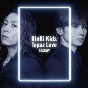 <CD> KinKi Kids / Topaz Love/DESTINY(初回盤A)(DVD付)