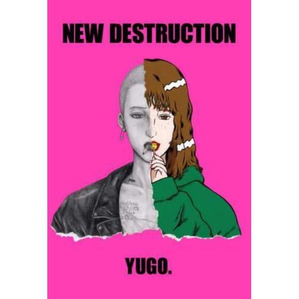 NEW DESTRUCTION