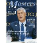 Masters president,owner,director,boss,leader,captain…… Vol.37No.458(2019.11) 日本経済の未来を創る経営者たち