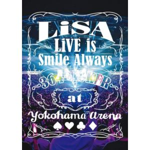 【DVD】LiSA / LiVE is Smile Always~364+JOKER~ at YOKOHAMA ARENA