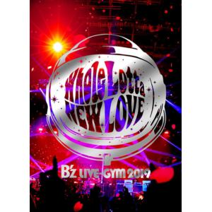 【DVD】B'z / B'z LIVE-GYM 2019-Whole Lotta NEW LOVE-