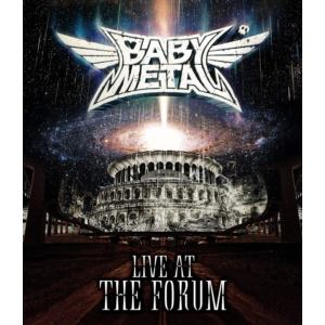 【BLU-R】BABYMETAL / LIVE AT THE FORUM