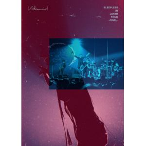 【DVD】[Alexandros] / Sleepless in Japan Tour -Final-