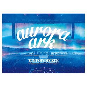 【DVD】BUMP OF CHICKEN TOUR 2019 aurora ark TOKYO DOME(初回限定盤)(3DVD+LIVE CD+グッズ+ブックレット)