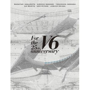 【DVD】V6 / LIVE For the 25th aniiversay(初回盤A)