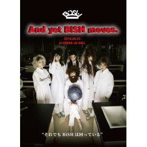 【DVD】BiSH / And yet BiSH moves.
