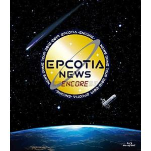 【BLU-R】NEWS / NEWS DOME TOUR 2018-2019 EPCOTIA -ENCORE-(通常盤)