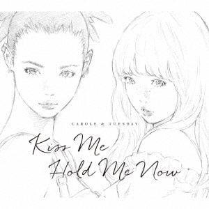 【CD】 キャロル&チューズデイ(Nai Br.XX&Celeina Ann) / Kiss Me/Hold Me Now