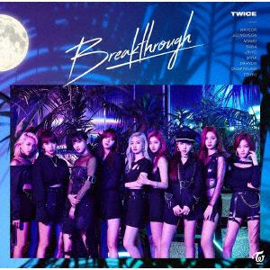 【CD】 TWICE / Breakthrough(通常盤)