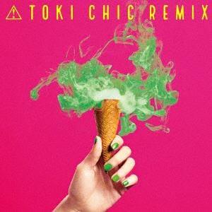 【CD】土岐麻子 / TOKI CHIC REMIX