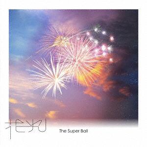 【CD】Super Ball / 花火(通常盤)