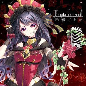 【CD】逢瀬アキラ / Vandalism:red