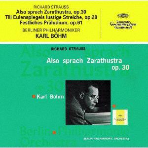 【CD】ベーム / R.シュトラウス:交響詩「ツァラトゥストラはかく語りき」「ティル・オイレンシュピーゲルの愉快ないたずら」、祝典前奏曲(