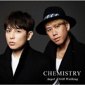 【CD】CHEMISTRY / Angel/Still Walking