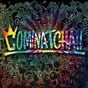 【発売日翌日以降お届け】【CD】WANIMA / COMINATCHA!!(初回生産限定盤)(DVD付)