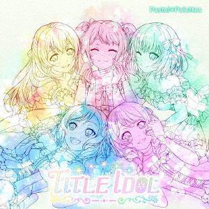 【CD】Pastel*Palettes / TITLE IDOL(生産限定盤)(2Blu-ray Disc付)
