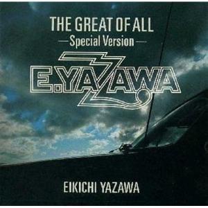 <CD> 矢沢永吉 / ザ・グレート・オブ・オール~スペシャル・ヴァージョン
