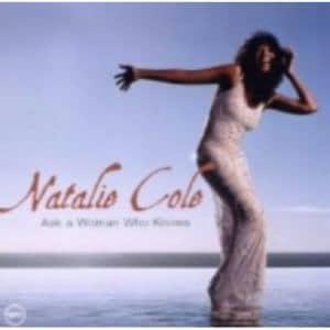 <CD> ナタリー・コール / アスク・ア・ウーマン・フー・ノウズ