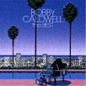 <CD> ボビー・コールドウェル / ボビー・コールドウェル・ザ・ベスト