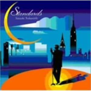 <CD> 中西保志 / Standards/スタンダーズ
