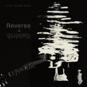【CD】CHARM PARK / Reverse & Rebirth